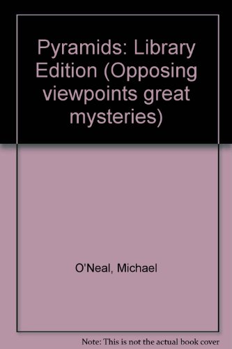 9781565102163: Pyramids: Opposing Viewpoints (Great Mysteries)