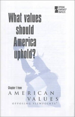 What Values Should America Uphold? Chap 1: Bender