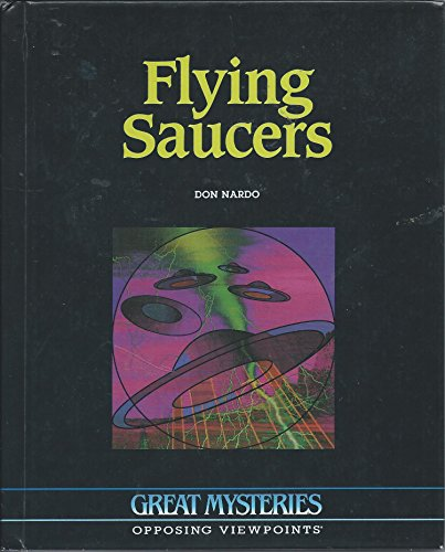 Flying Saucers (Great Mysteries) (1565103513) by Nardo, Don