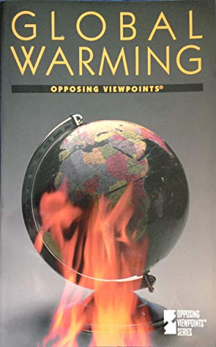 9781565105119: Global Warming (Opposing Viewpoints)