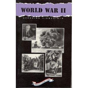 9781565105270: World War II: Opposing Viewpoints (Opposing Viewpoints Ser)