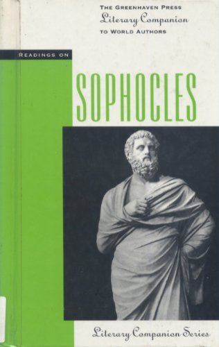 9781565105829: Readings on Sophocles (Greenhaven Press Literary Companion to American Authors)