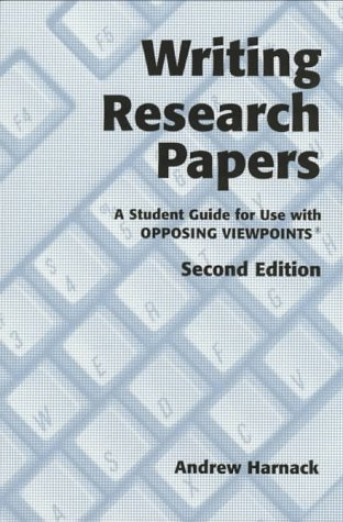 Writing Research Papers: A Student Guide for: Andrew Harnack