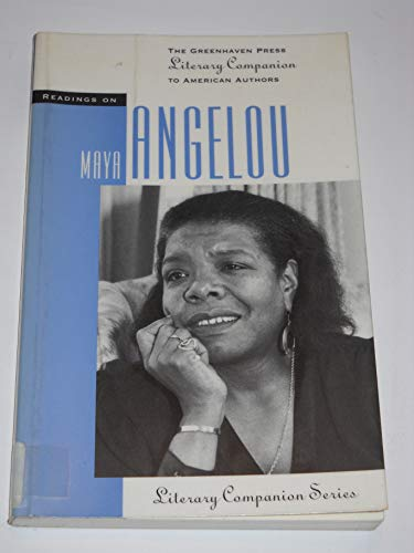 9781565106307: Readings on Maya Angelou (The Greenhaven Press Literary Companion to American Authors)