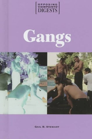 9781565107519: Opposing Viewpoints Digests - Gangs (hardcover edition)