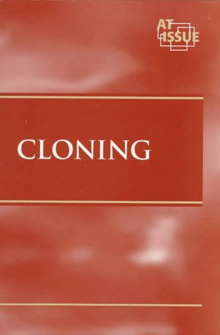 At Issue Series - Cloning (paperback edition): Winters, Paul A.