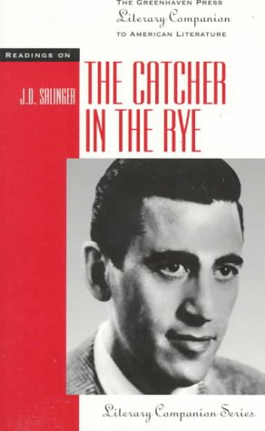 The Catcher in the Rye (Literary Companion: Engel, Steven