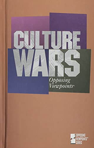 9781565109391: Opposing Viewpoints Series - Culture Wars (hardcover edition)