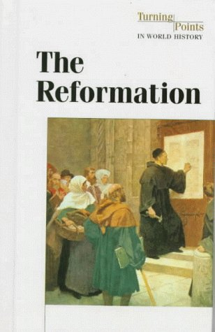 9781565109612: The Reformation (Turning Points in World History)