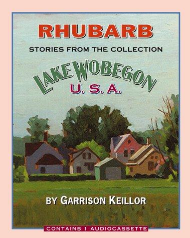 9781565111127: Lake Wobegon USA Rhubarb