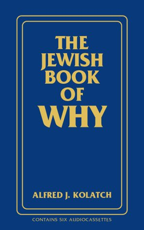 The Jewish Book of Why (9781565111356) by Alfred J. Kolatch