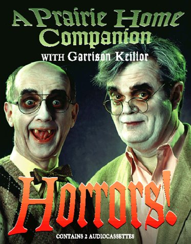 9781565111660: Horrors!: A Prairie Home Companion