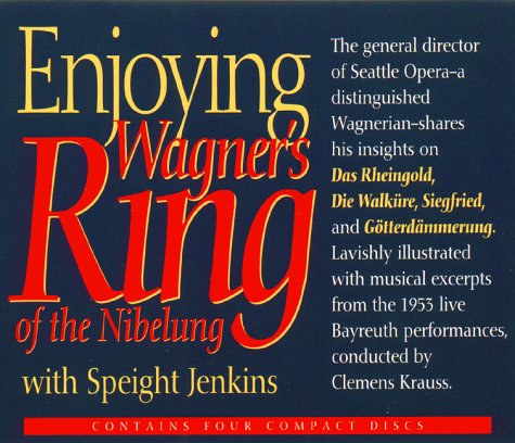 9781565111691: Enjoying Wagner's Ring