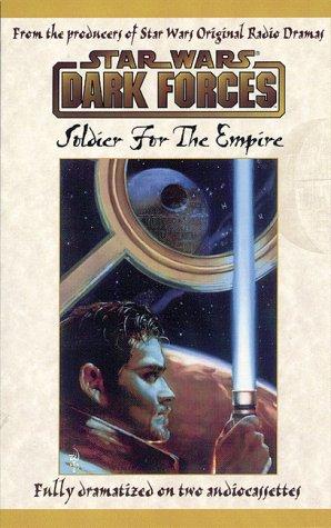 Star Wars Dark Forces: Solider for the Empire: Dietz, William C.