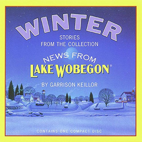 9781565112155: Winter: Stories from the Collection News from Lake Wobegon