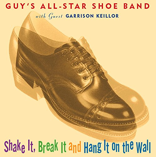9781565112636: Shake It, Break It and Hang It on the Wall