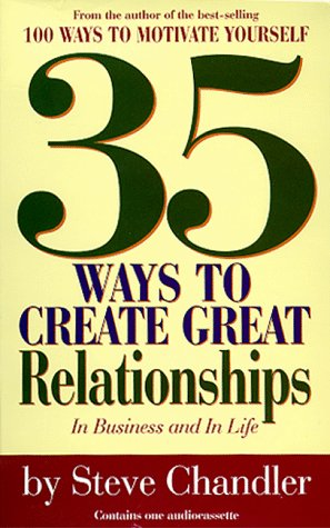 9781565112940: 35 Ways to Create Great Relationships