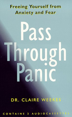 9781565113206: Pass Through Panic: Freeing Yourself From Anxiety and Fear
