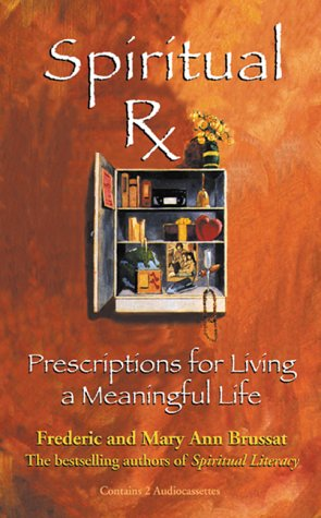 9781565113596: Spiritual Rx: Prescriptions for Living a Meaningful Life