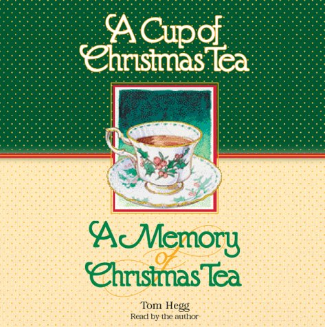 9781565113923: A Cup of Christmas Tea/A Memory of Christmas Tea