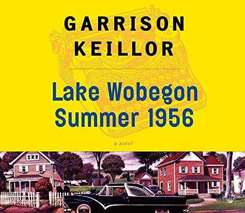 Lake Wobegon Summer 1956 (Compact Disc): Garrison Keillor