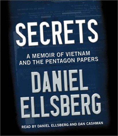 9781565117273: Secrets: A Memoir of Vietnam and the Pentagon Papers