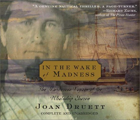 9781565117631: In the Wake of Madness: The Murderous Voyage of the Whaleship Sharon