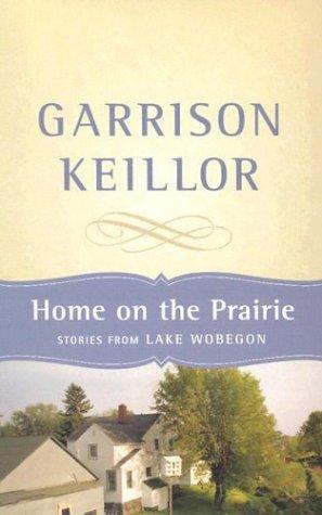 9781565117853: Home on the Prairie