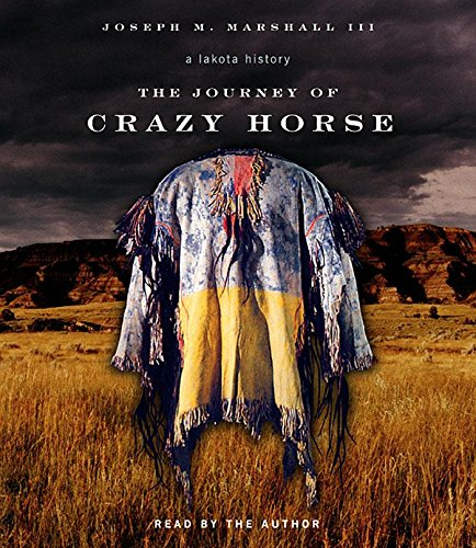 9781565118690: JOURNEY OF CRAZY HORSE 9D: A Lakota History