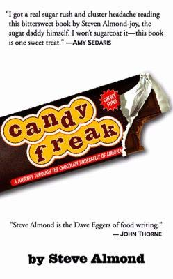 9781565119093: Candyfreak: A Journey Through the Chocolate Underbelly of America