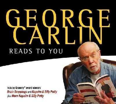 9781565119161: George Carlin Reads to You: An Audio Collection Including Recent Grammy Winners Braindroppings and Napalm & Silly Putty