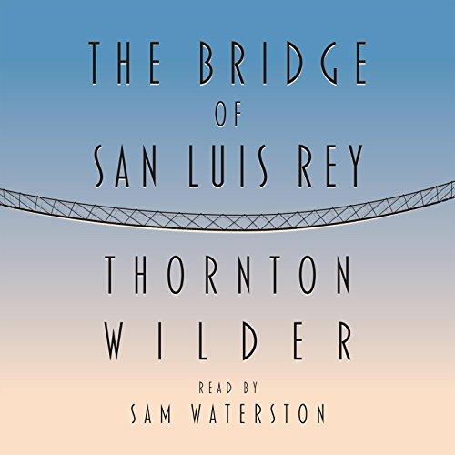 9781565119376: The Bridge of San Luis Rey