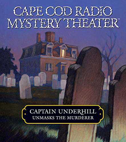 Captain Underhill Unmasks the Murderer: The Legacy