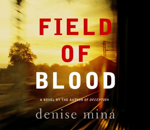 Fields of Blood: Denise Mina