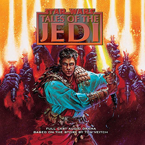 Star Wars Tales of the Jedi [Audiobook] [Unabridged] [Audio CD] by Veitch, Tom: Veitch, Tom