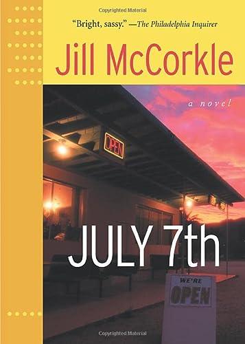 July 7th (Front Porch Paperbacks): McCorkle, Jill
