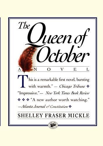 The Queen of October (Front Porch Paperback: Mickle, Shelley F.