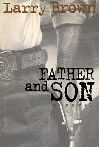 Father and Son (1565120140) by Larry Brown