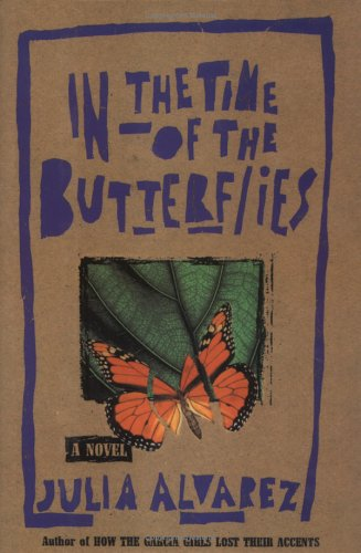 In the Time of the Butterflies: Alvarez, Julia