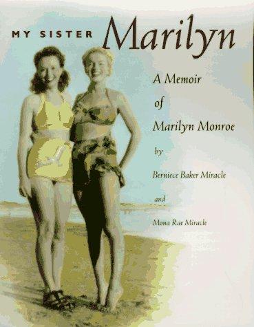 9781565120709: My Sister Marilyn: A Memoir of Marilyn Monroe