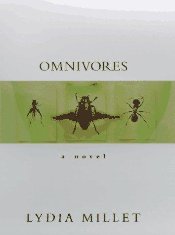 9781565120891: Omnivores: A Novel