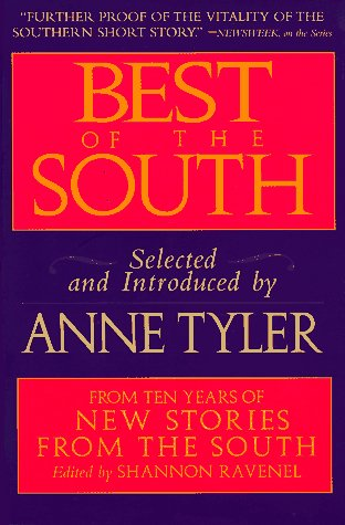 Best of the South: From Ten Years: Tyler, Anne; Ravenel,