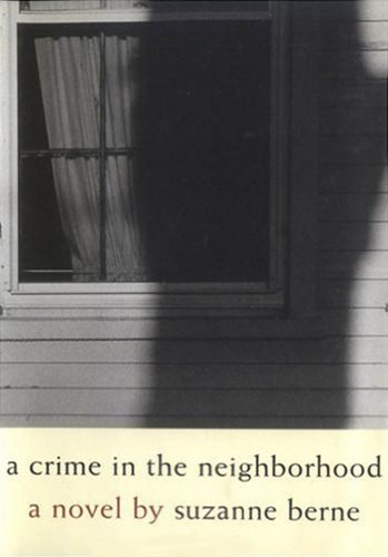 A Crime in the Neighborhood (SIGNED)
