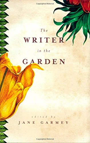 9781565121812: The Writer in the Garden