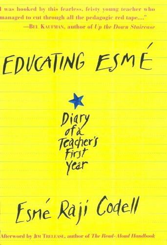 9781565122253: Educating Esm E: Diary of a Teacher's First Year