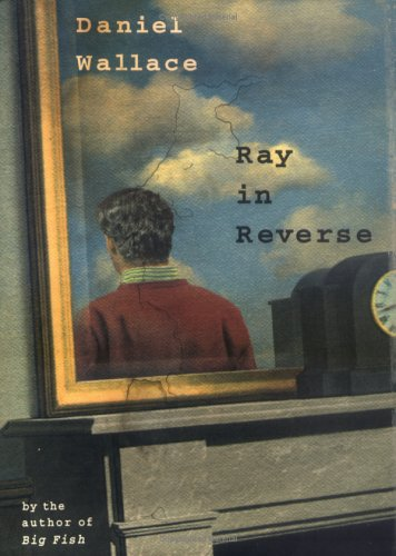 9781565122604: Ray in Reverse