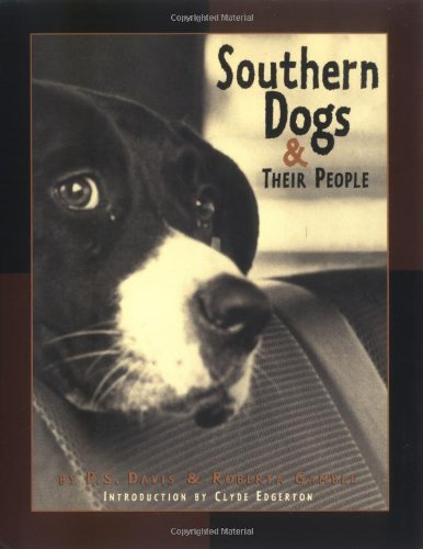 9781565122680: Southern Dogs and Their People