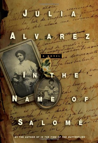 In the Name of Salome: Julia Alvarez