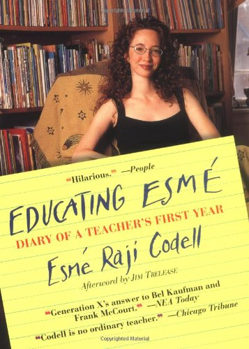 9781565122796: Educating ESME: Diary of a Teacher's First Year