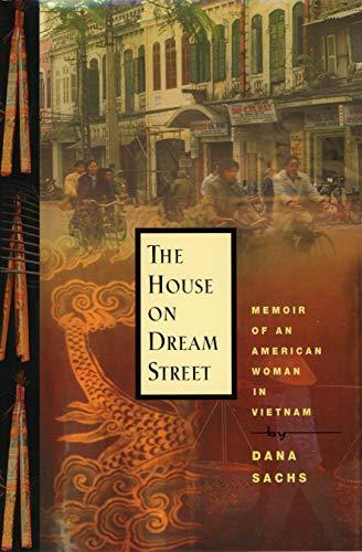 9781565122918: The House on Dream Street: Memoir of an American Woman in Vietnam